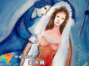 婚后爱妻病逝 他拿起画笔 再次为她披一次婚纱(夏加尔)-艺本正经